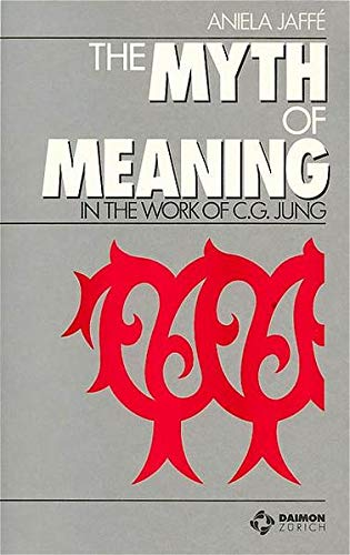 the-myth-of-meaning-in-the-work-of-c-g-jung