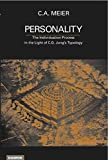 Meier, C.A.: Personality: The Individuation Process in the Light of C.G. Jung's Typology