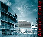 Atelier Cube : Guy Collomb, Marc Collomb,…