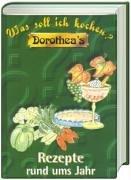 Dorothea's Was soll ich kochen? :…