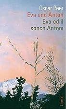 Eva und Anton / Eva ed il sonch Antoni by…