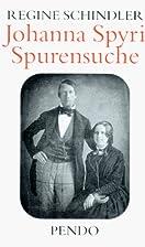 Johanna Spyri - Spurensuche by Regine…
