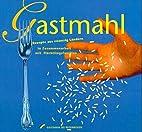 Gastmahl by Christa Heine