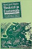 Miguel A Asturias: Weekend in Guatemala. fración mágica,  Band 3