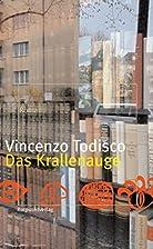 Das Krallenauge: Roman by Vincenzo Todisco