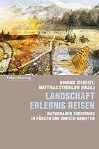 Landschaft Erlebnis Reisen: Naturnaher…