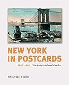 New York auf Postkarten 1880-1980: Die…