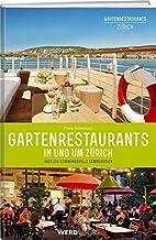 Gartenrestaurants in und um Zürich:…
