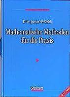 Mathematische Methoden für die Praxis by…