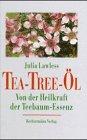 Das Tea- Tree- Öl. Von der Heilkraft…