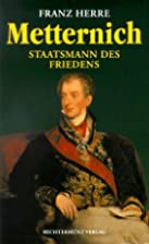 Metternich by Franz Herre