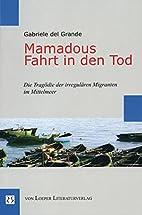 Mamadous Fahrt in den Tod: Die Tragödie…
