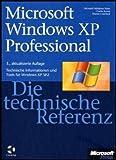 Charlie Russel: Microsoft Windows XP Professional - Die technische Referenz / mit CD-ROM