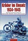Kräder im Einsatz 1934-1945 by Horst…