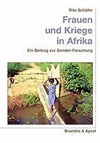 Frauen und Kriege in Afrika. Ein Beitrag zur…