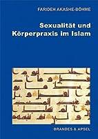 Sexualität und Körperpraxis im Islam by…