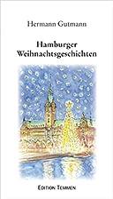Hamburger Weihnachtsgeschichten by Hermann…