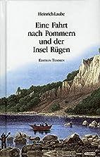 Eine Fahrt nach Pommern und der Insel Rügen…