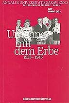Umgang mit dem Erbe (1933-1945):…