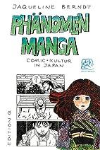 Phänomen Manga: Comic-Kultur in Japan by…