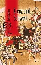 Kreuz Und Schwert by Otohiko Kaga