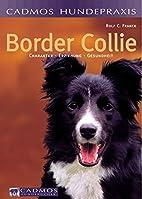 Border Collie. Charakter, Erziehung,…