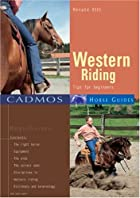 Western Riding: Tips for Beginners (Cadmos…