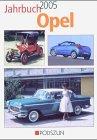 Jahrbuch Opel 2005 by Eckhart Bartels