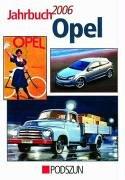 Jahrbuch Opel 2006 by Eckhart Bartels