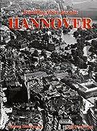 Rundflug über das alte Hannover by Helmut…