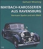 Maybach-Karosserien aus Ravensburg : Hermann…