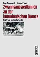 Zwangsaussiedlungen an der innerdeutschen…