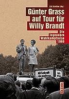 Günter Grass auf Tour für Willy…