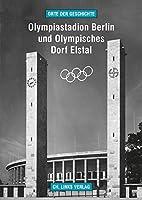 Olympiastadion Berlin und Olympisches Dorf…
