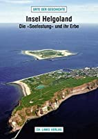 Insel Helgoland: Die »Seefestung« und ihr…