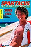 Bruno Gmunder: Spartacus 2003-2004: International Gay Guide