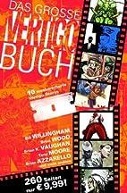 Das große Vertigo Buch: 10 Comic-Storys der…