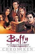 Buffy Vampire Slayer: Chroniken, Bd. 5:…