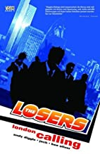 The Losers, Bd. 4: London calling by Andy…