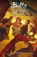 Buffy Tales - Die Sage von der Jägerin, Bd.…