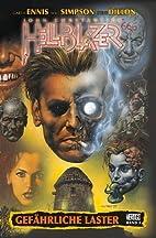 Hellblazer Garth Ennis Collection, Bd.1 :…