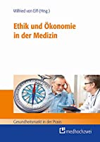 Ethik und Ökonomie in der Medizin…
