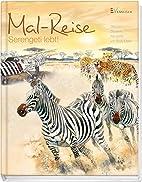 Mal-Reise - Serengeti lebt! by Bodo Meier