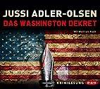 Das Washington-Dekret by Jussi Adler-Olsen