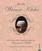 Die alte Wiener Küche by Monica Meehan…
