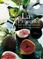 La Provence wie wir sie lieben: Rezepte…