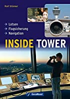 Inside Tower: Lotsen - Flugsicherung -…