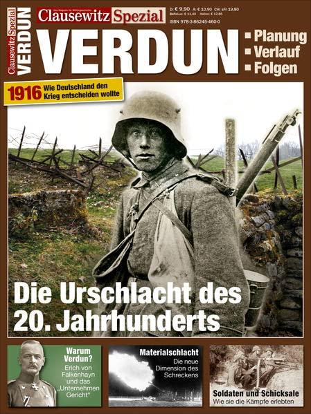 clausewitz-spezial-11-verdun-1916-die-urschlacht-des-20-jahrhunderts-erster-weltkrieg