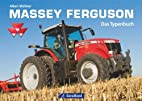 Massey Ferguson: Das Typenbuch by Albert…