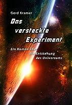 Das versteckte Experiment: Ein Roman über…